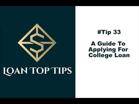 #tip-33---a-guide-to-applying-for-college-loan!!!