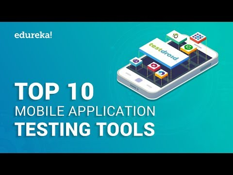 Top 10 Mobile Application Testing Tools | Best Mobile Testing Tools | Appium Training | Edureka