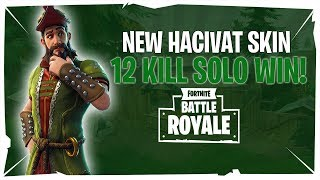 NEW Hacivat Skin Gameplay! 12 Kill Solo Win - Fortnite Battle Royale