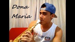 Baixar Thiago Brava Ft. Jorge - Dona Maria - Sax Cover