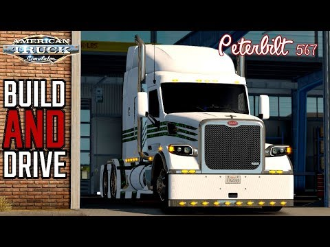 FTG BUILD AND DRIVE | PETERBILT 567 WITH CUSTOM SOUNDS !! | AMERICAN TRUCK SIMULATOR