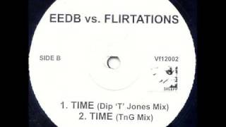 [Speed Garage] Flirtations - Time (TnG Mix)