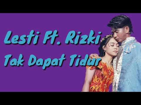 Tak Dapat Tidur (Cover) - Lesti Ft. Rizki | Video Lirik