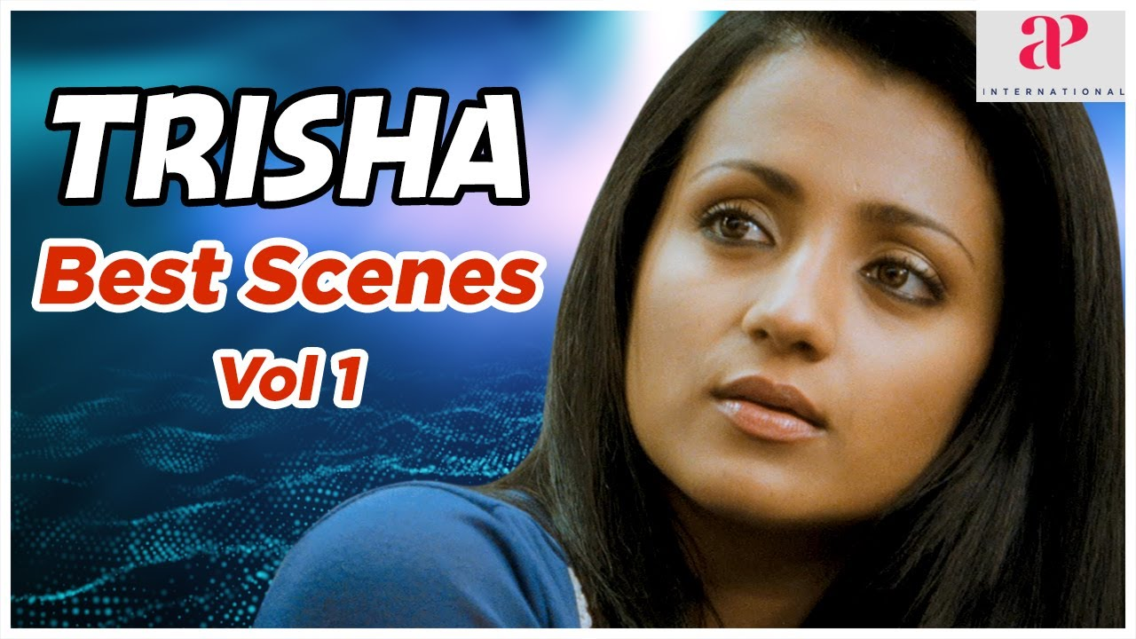 Best of Trisha Volume 1 | Trisha Tamil Movie Scenes | Mankatha | Samar | AP International