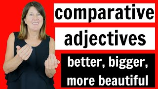 Comparative Adjectives - better, bigger, more beautiful - Learn English Grammar