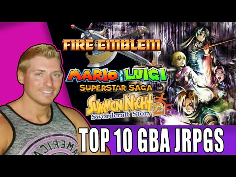 Top 10 Gameboy Advance RPGs / Top 10 GBA RPGs (No Ports Included)