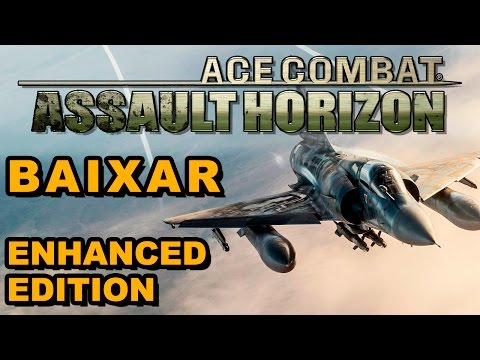 ACE COMBAT ASSAULT HORIZON BAIXAR E INSTALAR   ENHANCED EDITION !