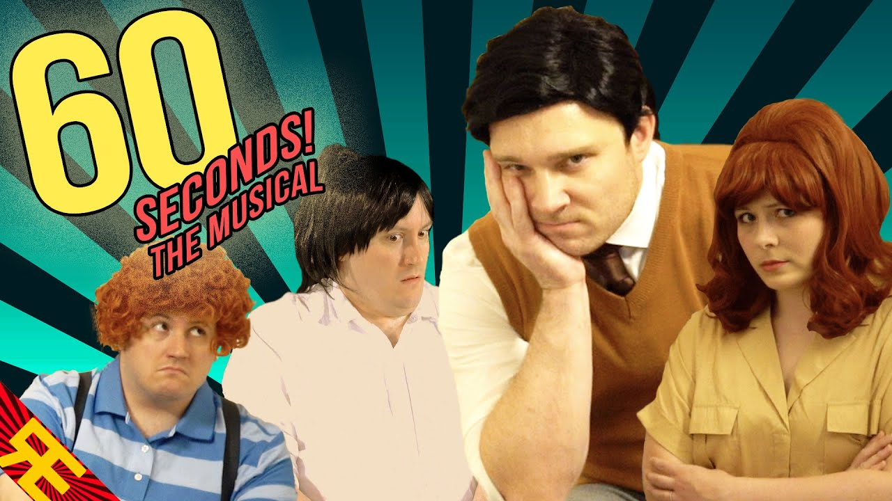 60 SECONDS! THE MUSICAL [by Random Encounters]