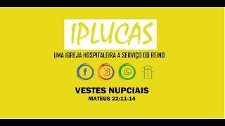 Culto Público | Vestes Nupciais | Mateus 22.11-14 | Rev. Manoel Delgado