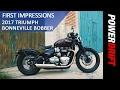 2017 Triumph Bonneville Bobber : First Impression...