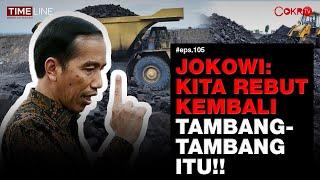 Denny Siregar: CARA CERDIK JOKOWI MEREBUT KEMBALI TAMBANG-TAMBANG RAKSASA DI INDONESIA