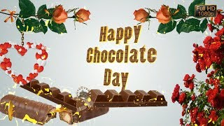Happy Chocolate Day 2019,Wishes,Whatsapp Video,Greetings,Animation,Messages,Quotes,Download