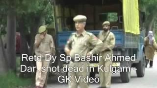 Retd Dy Sp shot dead in Kulgam