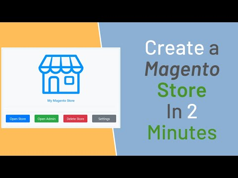how-to-create-a-magento-store-in-2-minutes-|-magento-overview