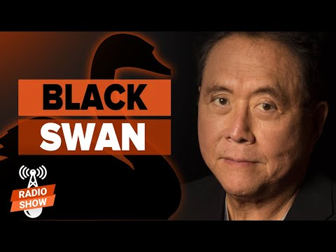 Are We Experiencing a Black Swan Event? – Robert Kiyosaki & Harry Dent [Rich Dad Show Radio]
