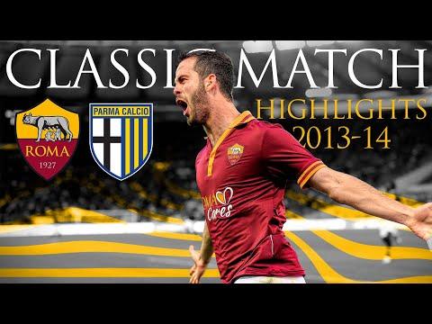 Roma 4-2 Parma | CLASSIC MATCH HIGHLIGHTS 2013-14