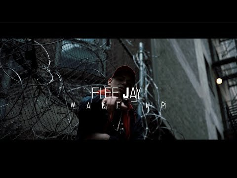 Flee Jay - Wake Up (Official Video)