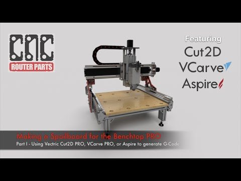 Making A Spoilboard For The Benchtop PRO Part I - Using Vectric Cut2D, VCarve, Or Aspire