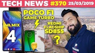 Redmi Flagship SD855, Mi Mix 4 Coming, Poco F1 Game Turbo, Moto G7, Motorola One Launch - TTN#370