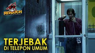 SEHARIAN TIDAK BISA MENINGGALKAN TELEPON UMUM | PHONE BOOTH REWATCH-52