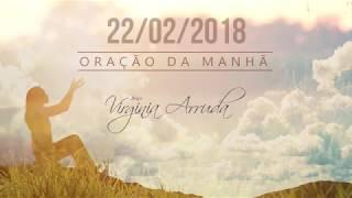 Oração da Manhã Quinta feira 22 de Fevereiro de 2018 Bispa Virginia Arruda