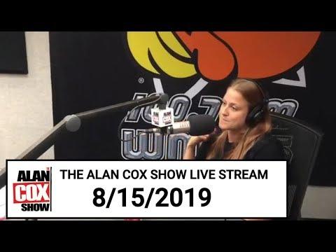 The Alan Cox Show - The Alan Cox Show Live Stream (8/15/2019)