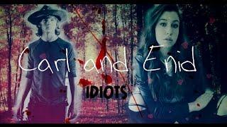 The Walking Dead│Ходячие мертвецы♡Calr│Enid♡Карл│Энид│♡Идиоты♡