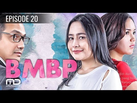BMBP - Episode 20 | Sinetron 2017