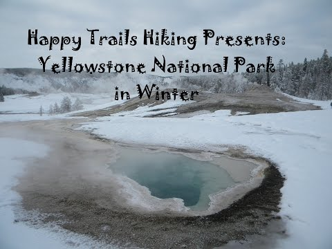 Yellowstone National Park in Winter 2014 - Park Travel Review