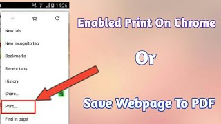 Enable Print Or Save as a PDF on Google Chrome in Android