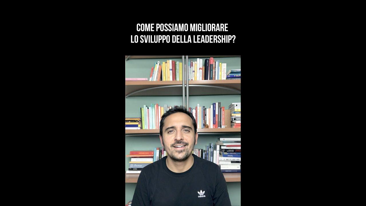 Come migliorare lo sviluppo della Leadership?