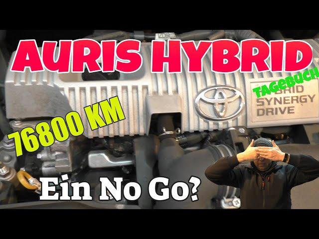 Euer und mein No Go am Toyota Auris Hybrid - KM 76800
