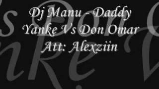 Dj Manu - Daddy Yanke Vs Don Omar
