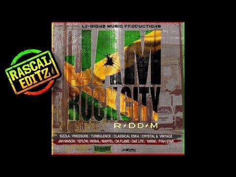 JamRock City Riddim (Le-Gions Music Prod.   2018   Rascal Editz Mix)