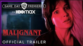 Malignant   Official Trailer   HBO Max