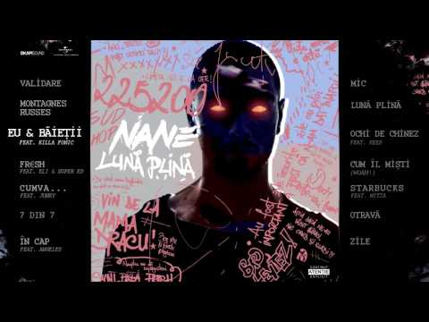 Nane feat. Killa Fonic - Eu & Băieții