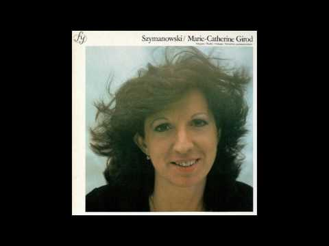 Szymanowski: Variations on a Polish Theme, Op. 10 - Marie-Catherine Girod