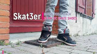 Skat3er *** | Going for a walk in my DC skate shoes (trailer)
