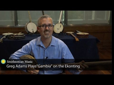 "Greg Adams plays ""Gambia"" on the Ekonting"
