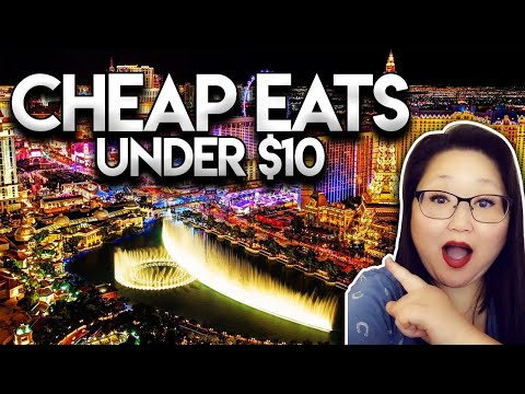 Las Vegas Cheap Eats 2021    Top 15 Places To Eat Under $10 On The STRIP!