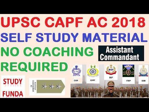 UPSC CAPF 2018 EXAM SELF STUDY MATERIAL