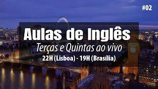 Live Class #02 - Estrutura completa do Inglês I Teacher Felipe