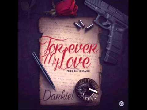 Forever My Love - Darkiel (RemixDembow)
