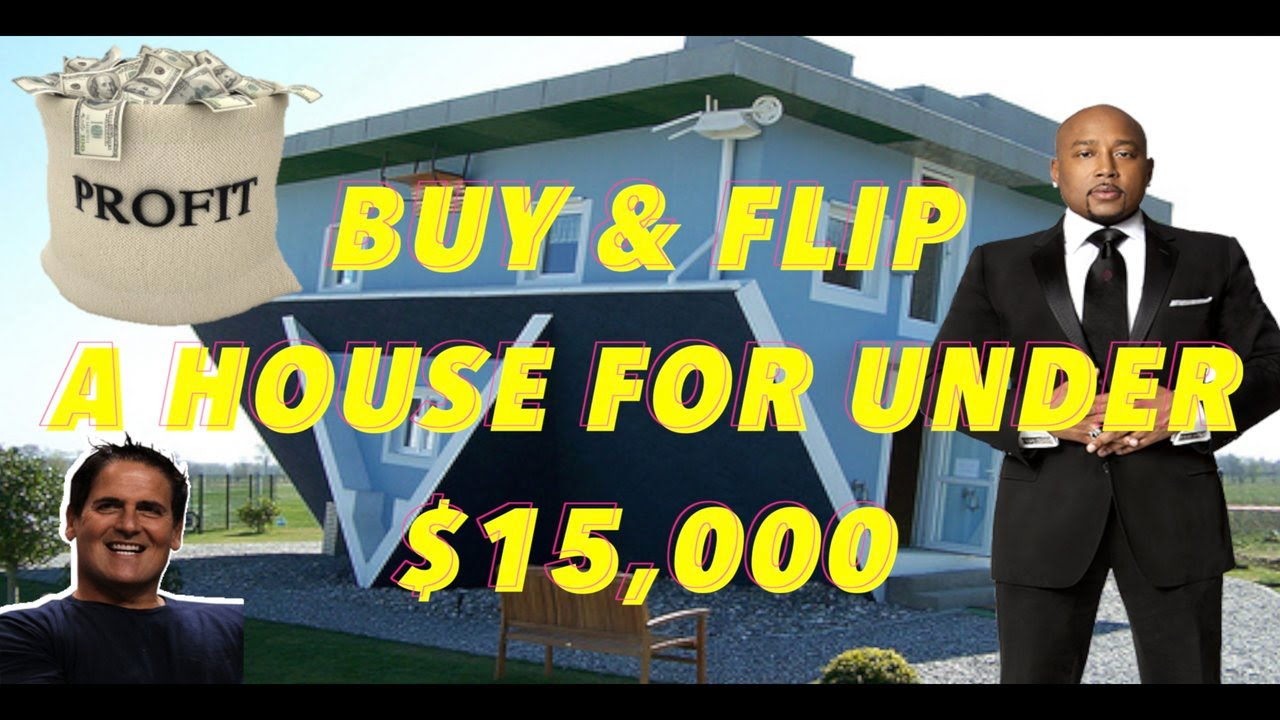 Do Not Quit  How To Buy A House And Flip It For $15,000 Or Less!