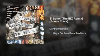 Si Senor (The IBZ Remix) (Bonus Track)
