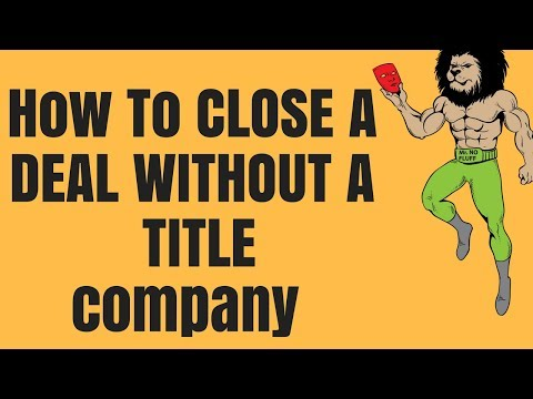 How to Close a Deal WITHOUT a Title Company (How to file a Deed)