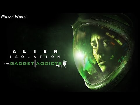 Alien: Isolation || Part Nine: Doctor, Doctor, Give Me The News || PS4