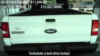 2010 Ford Ranger XL 2WD - for sale in Live Oak, TX 78233