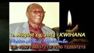KWIHANA by Pastor Albert Ngarambe