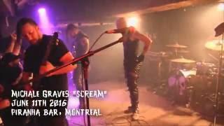 "MICHALE GRAVES ""Scream"" & ""Dig Up Her Bones"" live @ Piranha, Montreal. 11/06/2016"